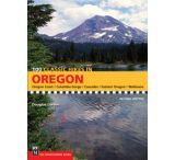 Mountaineers Books: 100 Classic Hikes In Oregon