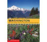 Mountaineers Books: 100 Classic Hikes In Wa