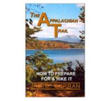 AP Trail Conservancy: Appalachian Trail: How To Prepare & Hike It