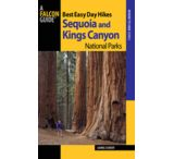 Globe Pequot Press: Best Easy Day Hikes Sequoia And Kings Canyon