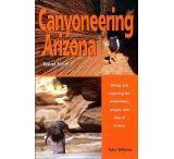 Funhog Press: Canyoneering Arizona