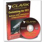 Gun Video DVD - Clark: Customizing the 1911 X0110D