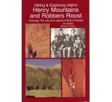 Kelsey Publishing: Henry Mountains And Robbers Roost