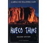 Globe Pequot Press: Hueco Tanks Climbing And Bouldering Guide