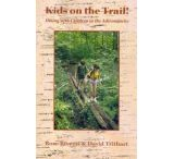 Adirondack Mtn Club: Kids On The Trail! Hiking With Children In The Adirondacks