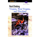 "Globe Pequot Press: ""rock Climbing Virginia, West Virginia & Maryland"""