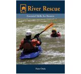 Stackpole Books River Rescue: Essential Skills For Boaters