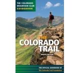 """Mountaineers Books: """"the Colorado Trail, 8th Ed"""""""