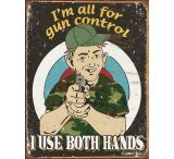 Tin Signs Gun Control Tin Sign