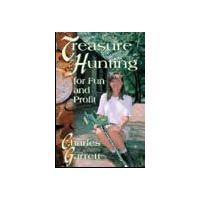 "Garrett Charles Garrett, Book ""Treasure Hunting for Fun and Profit"" 1508300"