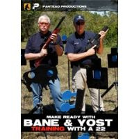 Panteao Productions Make Ready with Bane & Yost with Training with a 22