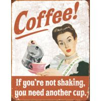 Tin Signs Coffee Shaking Tin Sign