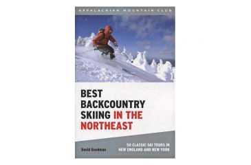 Amc Best Backcountry Ski Ne, David Goodman, Publisher - Globe Pequot Press
