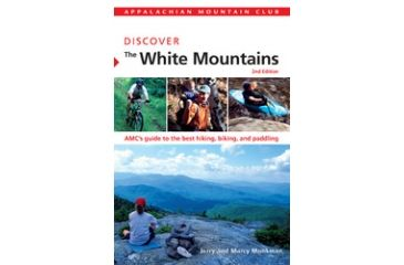 Amc Discover White Mtns 2nd, Jerry & Marcy Monkman, Publisher - Globe Pequot Press