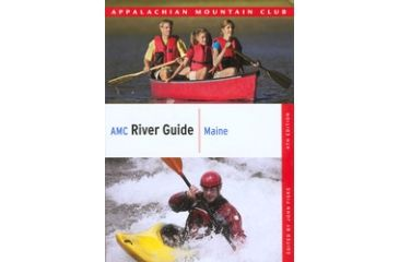 Amc River Guide Maine 4th, Appalachian Mtn. Club, Publisher - Globe Pequot Press