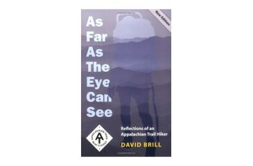 As Far As The Eye Can See, David Brill, Publisher - Ap Trail Conservancy