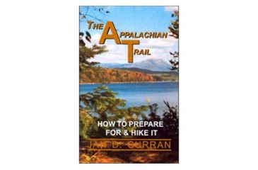 At How To Prepare/hike It, Jan Curran, Publisher - Ap Trail Conservancy