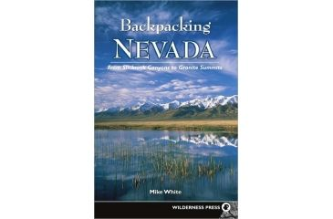 Backpacking Nevada, Mike White, Publisher - Wilderness Press