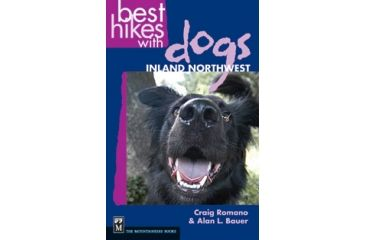 Best Hikes With Dogs Inland Nw, Craig Romano, Publisher - Mountaineers Books