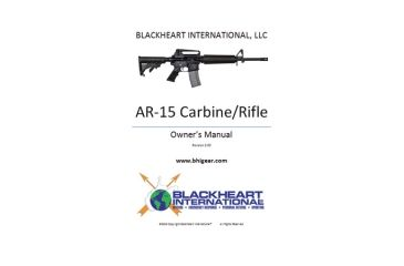 Blackheart AR-15 Carbine/Rifle Owner's Manual
