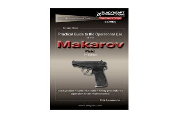 Blackheart Practical Guide To The Operational Use Of The Makarov Pistol