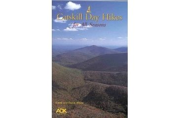 Catskill Day Hikes All Seasons, Carol And David White, Publisher - Adirondack Mtn Club