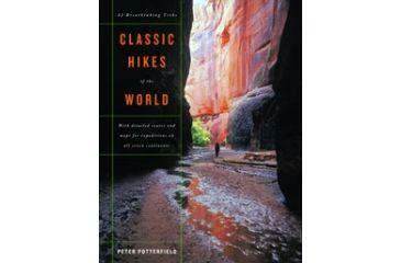 Classic Hikes Of The World, Peter Potterfield, Publisher - W.w. Norton & Co