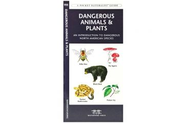 Dangerous Animals And Plants, James Kavanagh, Publisher - Pocket Naturalist
