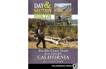 Day & Section Hikes Pct So Ca, David Money Harris, Publisher - Wilderness Press