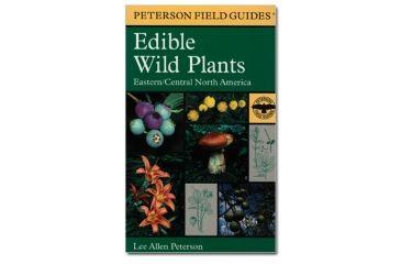 Edible Wild Plants East & Cen, Peterson Field Guide, Publisher - Houghton Mifflin