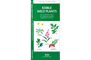 Edible Wild Plants, James Kavanagh, Publisher - Pocket Naturalist