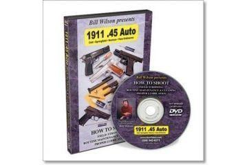 Gun Video DVD - 1911 Auto Pistol How To Shoot with Bill Wilson P0046D