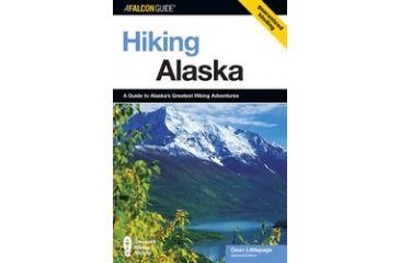 Hiking Alaska 2nd, Dean Littlepage, Publisher - Globe Pequot Press