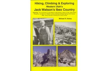 Jack Watson's Ibex Country, Michael Kelsey, Publisher - Kelsey Publishing