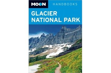 Moon Glacier National Park, Becky Lomax, Publisher - Moon
