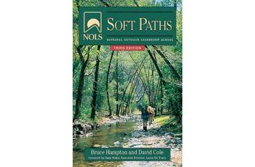 Nols Soft Paths 4th Edition, Bruce Hampton, David Cole, Publisher - Stackpole Books