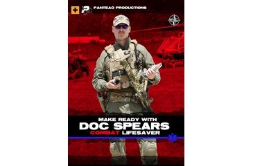 Panteao Productions Make Ready with Doc Spears: Combat Lifesaver PMR054