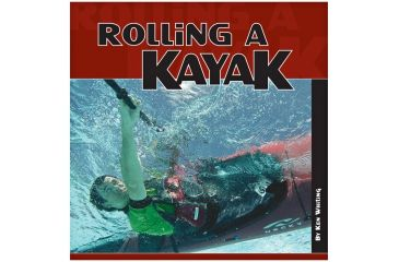Rolling A Kayak, Whiting & Sandiford, Publisher - Heliconia Press