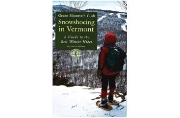 Snowshoeing In Vermont, Green Mountain Club, Publisher - Green Mountain Club