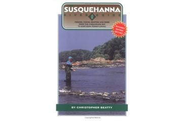 Susquehanna River Guide, Christopher Beatty, Publisher - Finney Company