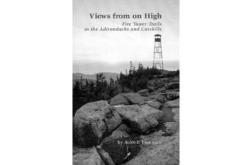 Views From On High, John P Freeman, Publisher - Adirondack Mtn Club