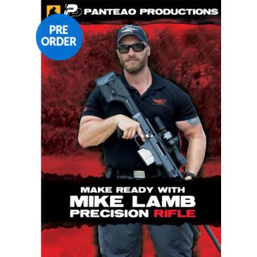 Panteao Productions Make Ready With Mike Lamb: Precision Rifle Save 58% Brand Panteao Productions.