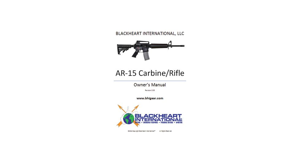 Blackheart AR-15 Carbine/Rifle Owner's Manual BH-012-027